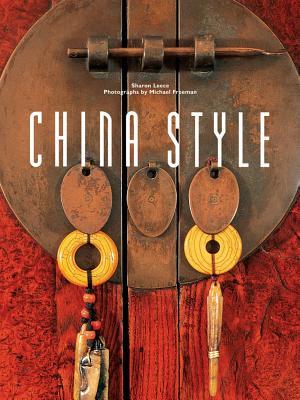 China Style By Leece, Sharon/ Freeman, Michael (PHT)